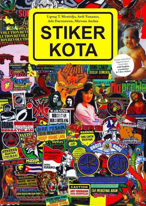 Stiker Kota, viewed on http://aqipulsa.blogspot.com.au/2013/12/mengenang-stiker-kota.html