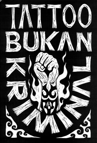 'Tattoos are not criminal!'- Marjinal Punk Collective (Image sourced: http://www.insideindonesia.org/marginal-and-tattooed)